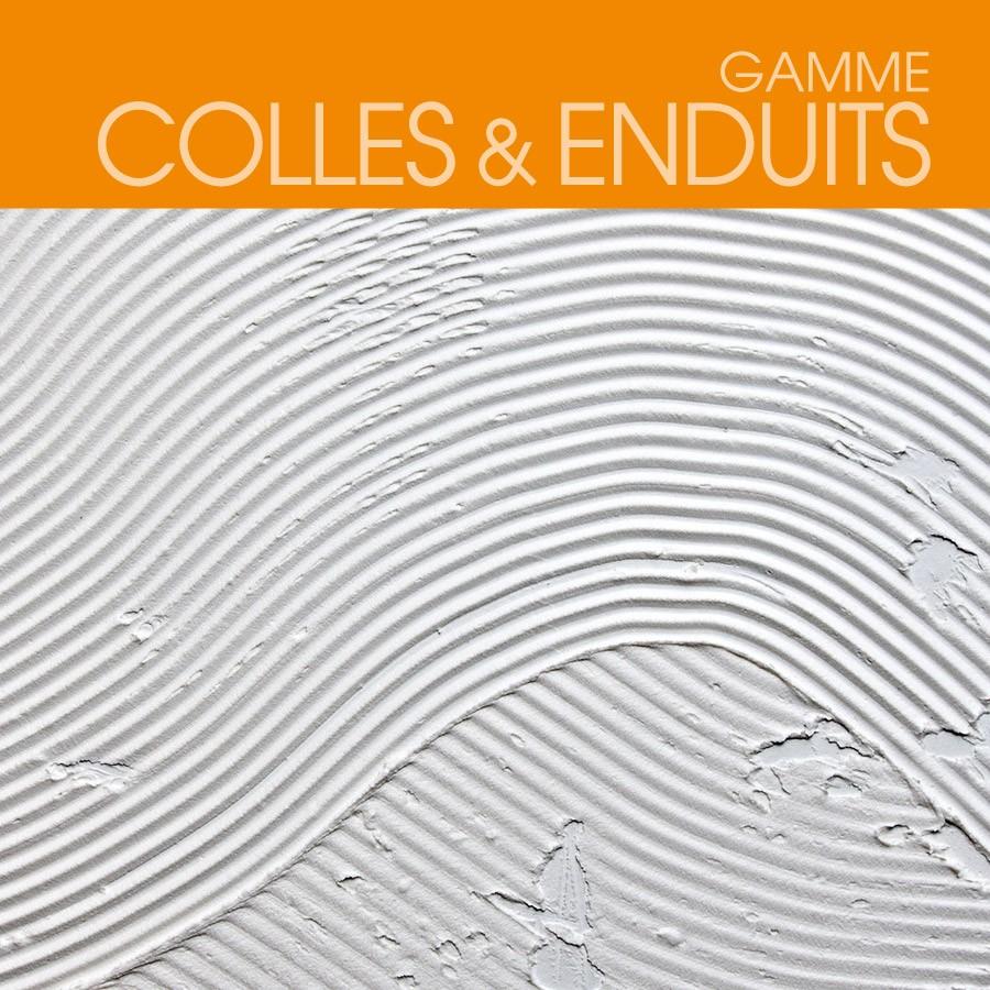 Gamme Colles et Enduits