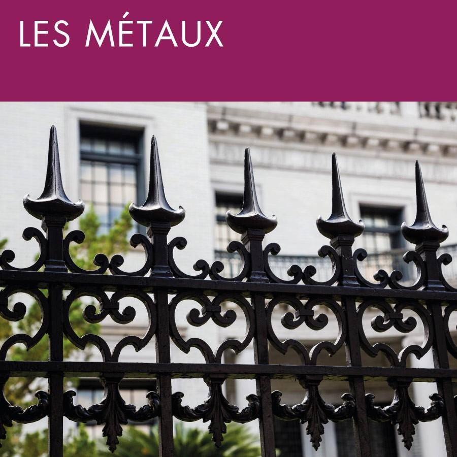 Gamme par usages - Les métaux